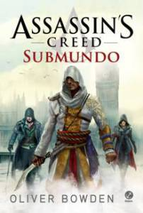 Livros-de-Assassins-Creed-livro-Submundo-underworld-syndicate-00