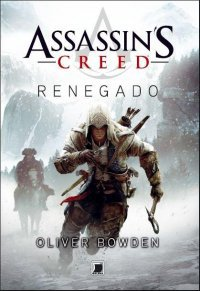 Livros-de-Assassins-Creed-III-3-renegado-00